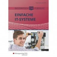 Basiswissen IT-Berufe. Einfache IT-Systeme. Schülerband
