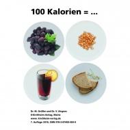 100 Kalorien =