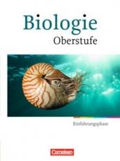 Biologie Oberstufe. Einführungsphase. Schülerbuch. Hessen und NRW