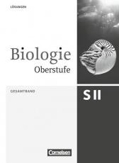Biologie Oberstufe. 3.Ausgabe. Gesamtband. Lösungsheft