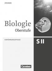 Biologie Oberstufe. 3.Ausgabe. Einführungsphase Lösungen