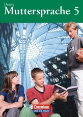 Unsere Muttersprache 5. Schülerbuch. Östliche Bundesländer und Berlin