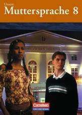 Unsere Muttersprache 8. Schülerbuch. Östliche Bundesländer und Berlin