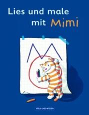 Meine Fibel Lies und male mit Mimi
