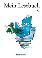 Mein Lesebuch 6. Schuljahr. Schülerbuch. Ab Mittelstufe