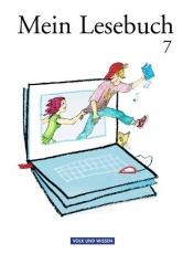 Mein Lesebuch 7. Schuljahr. Schülerbuch. Ab Mittelstufe