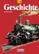 Geschichte plus 7./8. Schuljahr. Lehrbuch. Sachsen-Anhalt