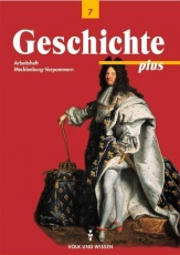 Geschichte plus 7. Schuljahr. Arbeitsheft. Mecklenburg-Vorpommern