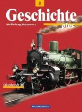Geschichte plus 8. Schuljahr. Lehrbuch
