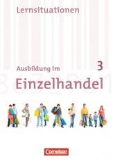Ausbildung im Einzelhandel. 3. Ausbildungsjahr. Allgemeine Ausgabe