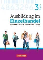 Ausbildung im Einzelhandel. 3. Ausbildungsjahr Fachkunde mit Webcode