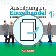 Ausbildung im Einzelhandel. 1. Ausbildungsjahr. Fachkunde und Arbeitsbuch