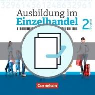 Ausbildung im Einzelhandel. 2. Ausbildungsjahr. Fachkunde und Arbeitsbuch