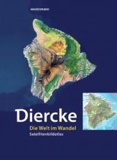 Diercke - Die Welt im Wandel. Satellitenbild -Atlas