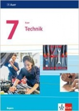 Auer Technik 7. Schülerbuch. Mittelschule. Bayern