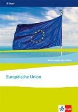 Sozialwissenschaften Europäische Union. Themenheft