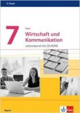 Auer Wirtschaft und Kommunikation 7. Mittelschule. Lehrerband