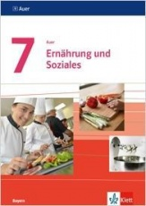 Auer Ernährung und Soziales 7. Mittelschule. Schülerbuch