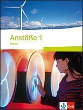Anstöße 1. Politik. Schülerbuch