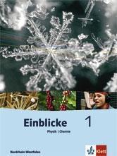 Einblicke Physik / Chemie 1 5./6. Schuljahr. Schülerbuch