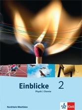 Einblicke Physik / Chemie 2 7./8. Schuljahr. Schülerbuch