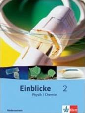 Einblicke Physik / Chemie 2 7.-9. Schuljahr. Schülerbuch