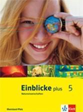 Einblicke Naturwissenschaften 5. Schuljahr. Schülerbuch