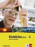 Einblicke Naturwissenschaften 6. Schuljahr. Schülerbuch
