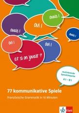 77 kommunikative Spiele - Französische Grammatik
