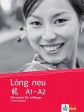 Lóng neu (A1-A2), Lehrerhandbuch