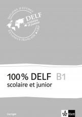 100 % DELF B1, Corrigés, Frz. Ausg.