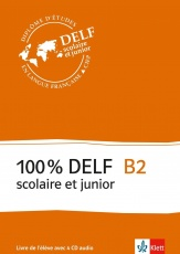 100 % DELF B2, Livre de lél., Frz.