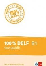 100 % DELF B1, tout public +4 CDAudio