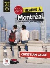 24 heures à Montréal