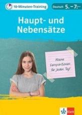 10-Min-Training Deutsch Haupt/Nebensätze 5-7