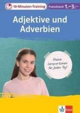10-Min-Training Französisch Adjektive/Advverben 1.-.3.
