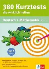380 Kurztests, die wirklich helfen. Deutsch und Mathematik 2. Klasse.