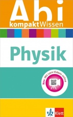 Abi kompaktWissen Physik