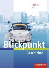 Blickpunkt Geschichte 11/12. Schülerband. Bayern