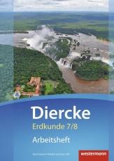 Arbeitsheft Diercke Erdkunde 7/8 Gymnasium Niedersachsen