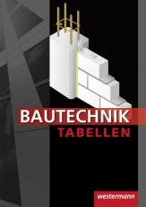 Bautechnik Tabellen