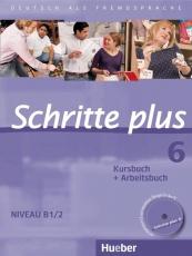 Schritte plus 6. Kursbuch + Arbeitsbuch mit Audio-CD zum Arbeitsbuch