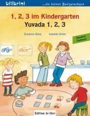 1, 2, 3 im Kindergarten. Kinderbuch Deutsch-Türkisch
