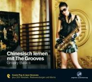 Chinesisch lernen mit The Grooves