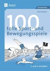 100 tolle Sport- und Bewegungsspiele