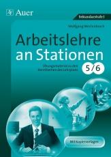 Arbeitslehre an Stationen Klasse 5-6