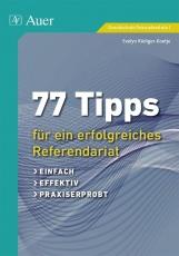 77 Tipps für ein erfolgreiches Referendariat