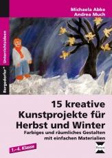 15 kreative Kunstprojekte für Herbst und Winter