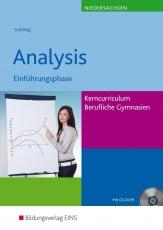 Analysis Lehr-/Fachbuch. Einführungsphase -Kerncurriculum. Niedersachsen