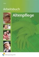 Altenpflege Arbeitsbuch